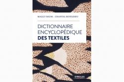 DICTIONNAIRE ENCYCLOPÉDIQUE DES TEXTILES